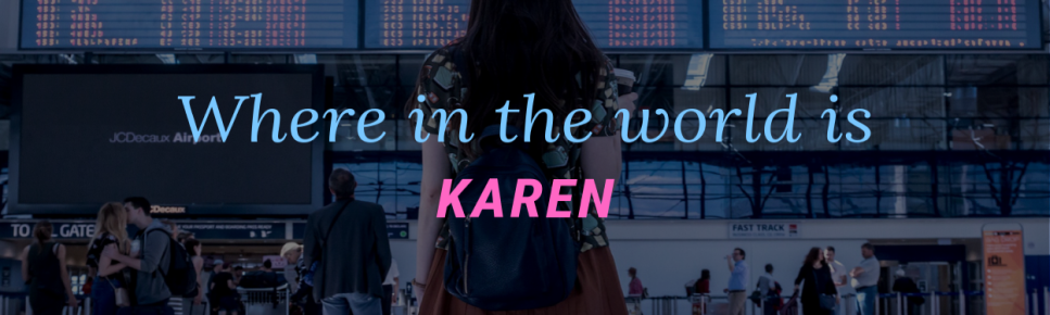Where in the World is Karen